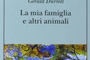 La mia famiglia e altri animali [Gerald Durrell]