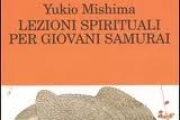 Lezioni spirituali per giovani samurai [Yukio Mishima]